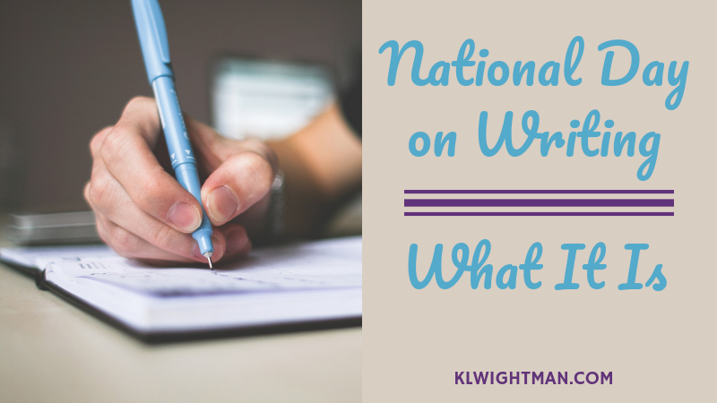 National Day on Writing: What It Is
