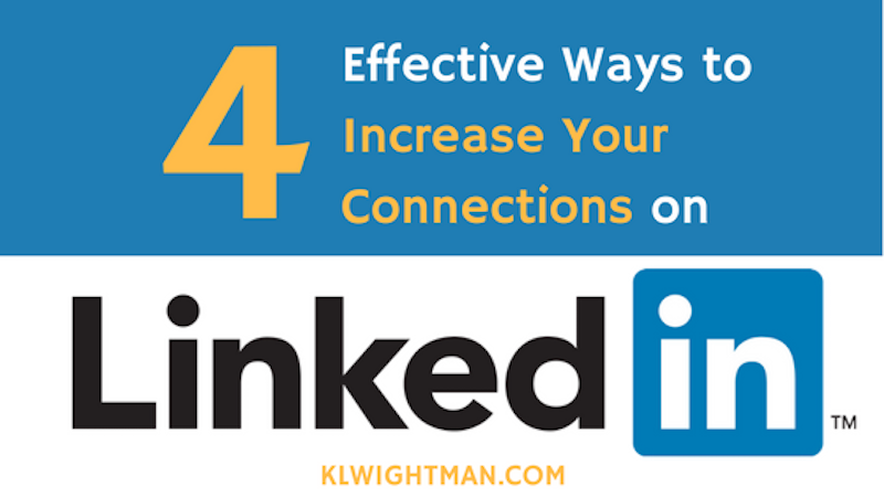 4 Effective Ways to Increase Your Connections on LinkedIn