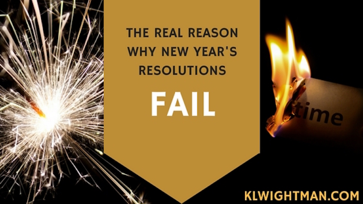 The Real Reason Why New Year's Resolutions Fail