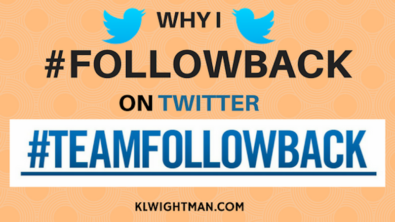 Why I #Followback on Twitter