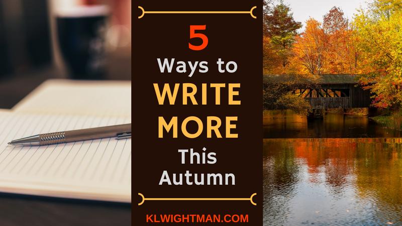 5 Ways to Write More This Autumn