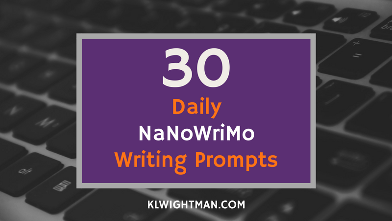 30 Daily NaNoWriMo Writing Prompts