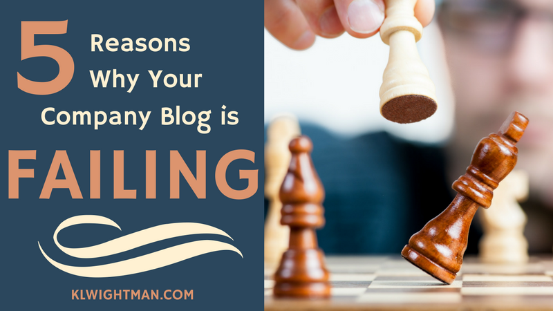 5 Reasons Why Your Company Blog is Failing