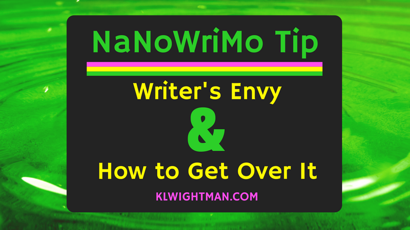 NaNoWriMo Tip: Writer's Envy and How to Get Over It