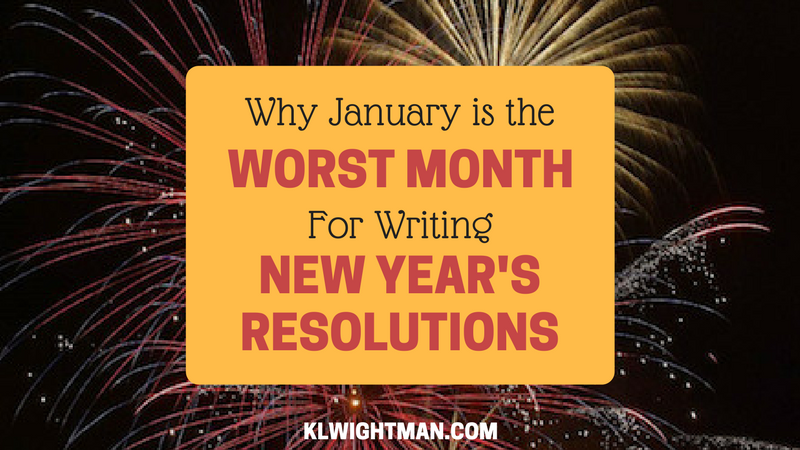 Why January is the Worst Month for Writing New Year's Resolutions