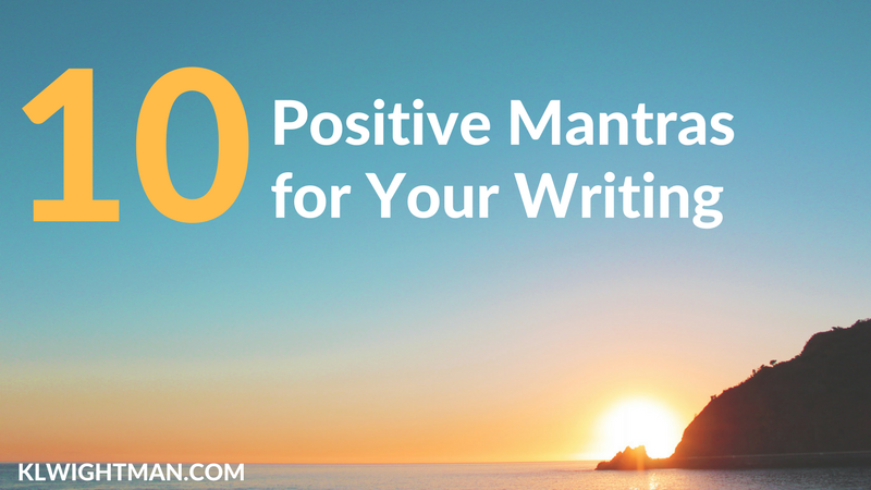 10 Positive Mantras for Your Writing
