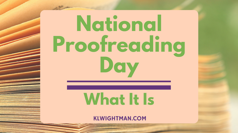 National Proofreading Day: What It Is