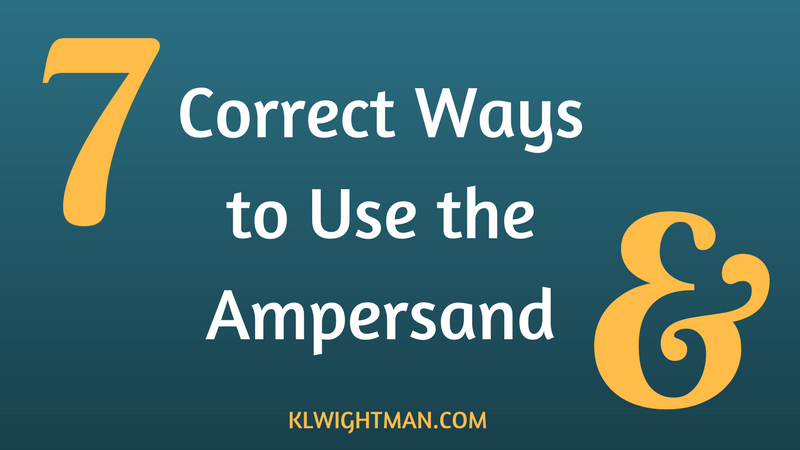 7 Correct Ways to Use the Ampersand