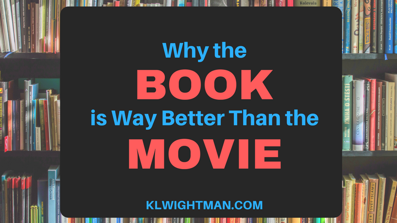 Why the Book is Way Better than the Movie