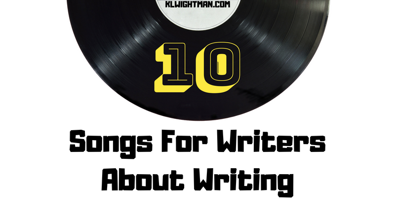 10 Songs For Writers About Writing