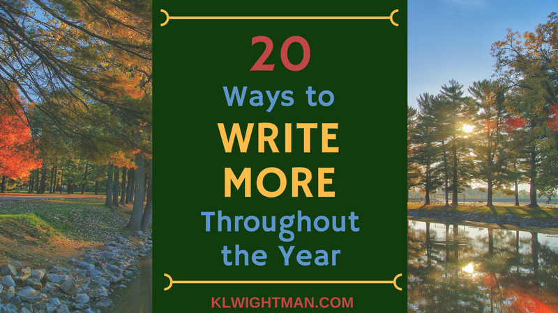 20 Ways to Write More Throughout the Year