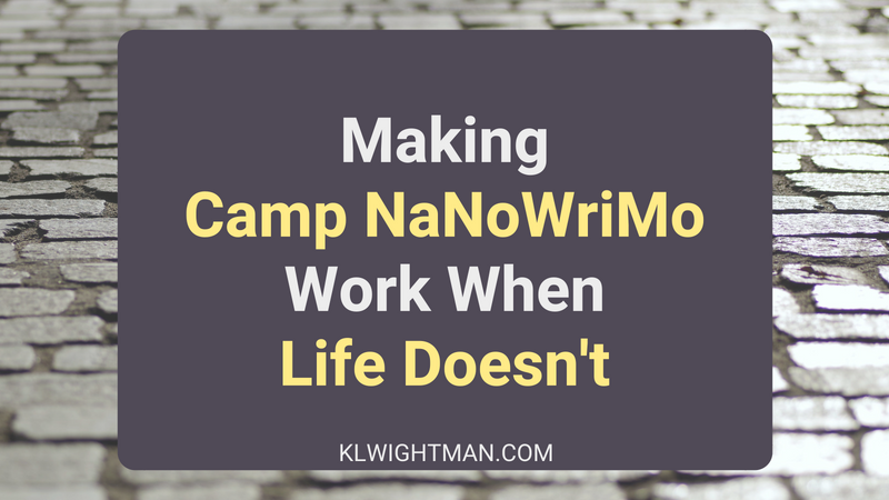 Making Camp NaNoWriMo Work When Life Doesn't