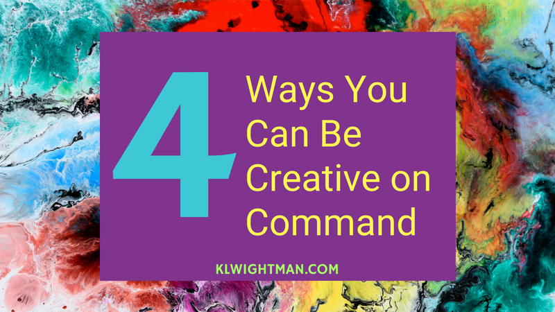4 Ways You Can Be Creative on Command