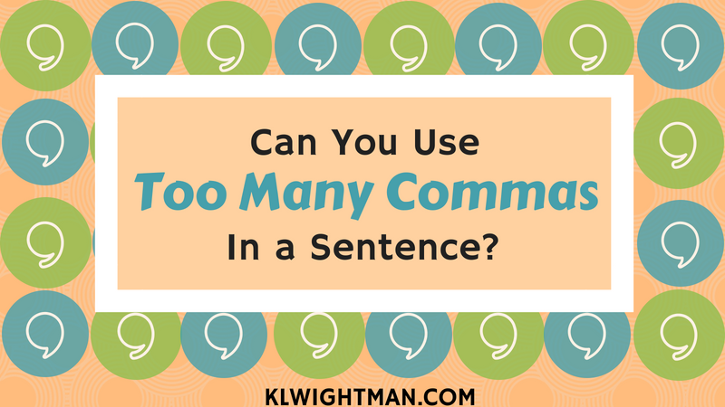 Can You Use Too Many Commas in a Sentence?