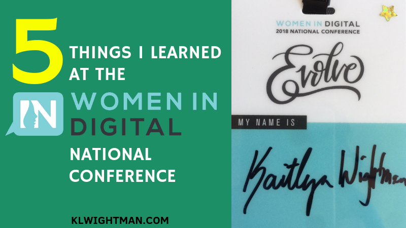 5 Things I Learned at the Women in Digital National Conference