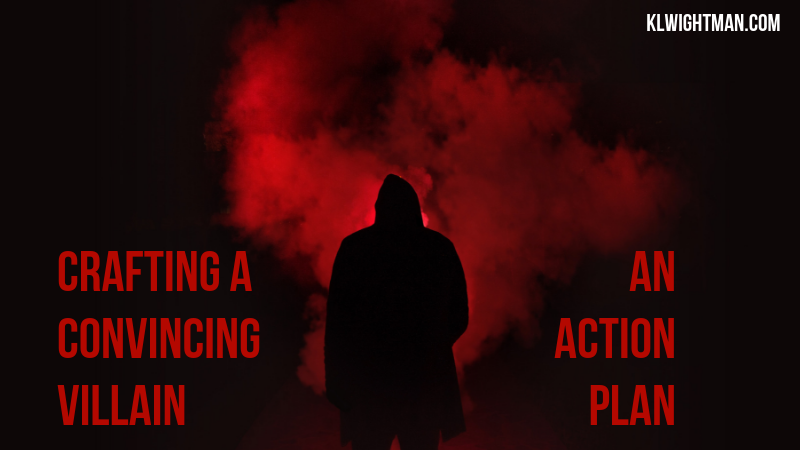 Crafting a Convincing Villain: An Action Plan