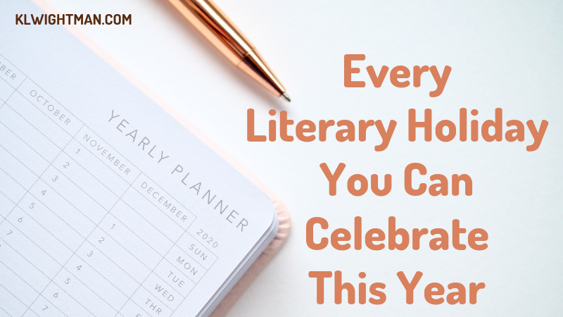 Every Literary Holiday You Can Celebrate This Year