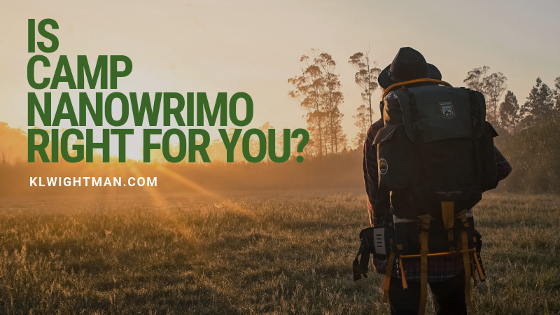 Is Camp NaNoWriMo Right For You?