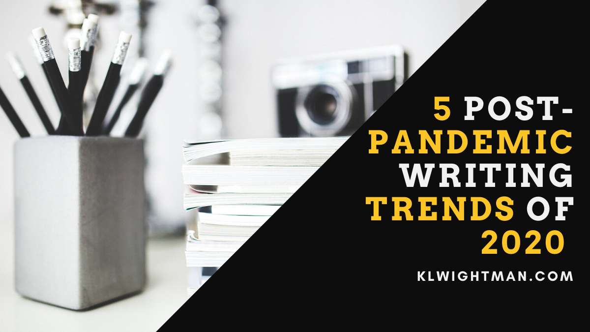 5 Post-Pandemic Writing Trends of 2020