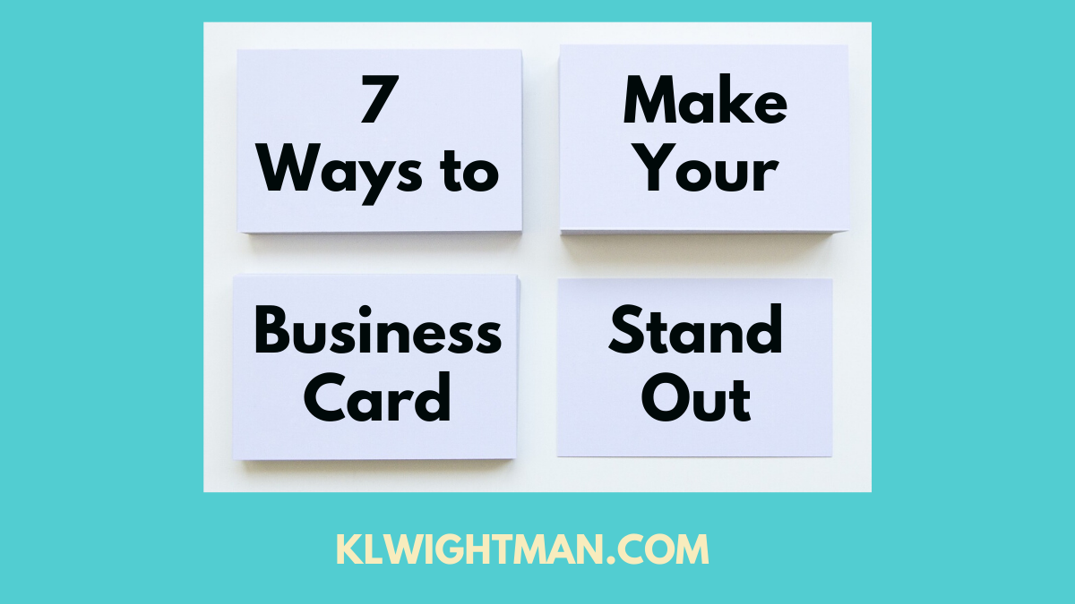 7 Ways to Make Your Business Card Stand Out