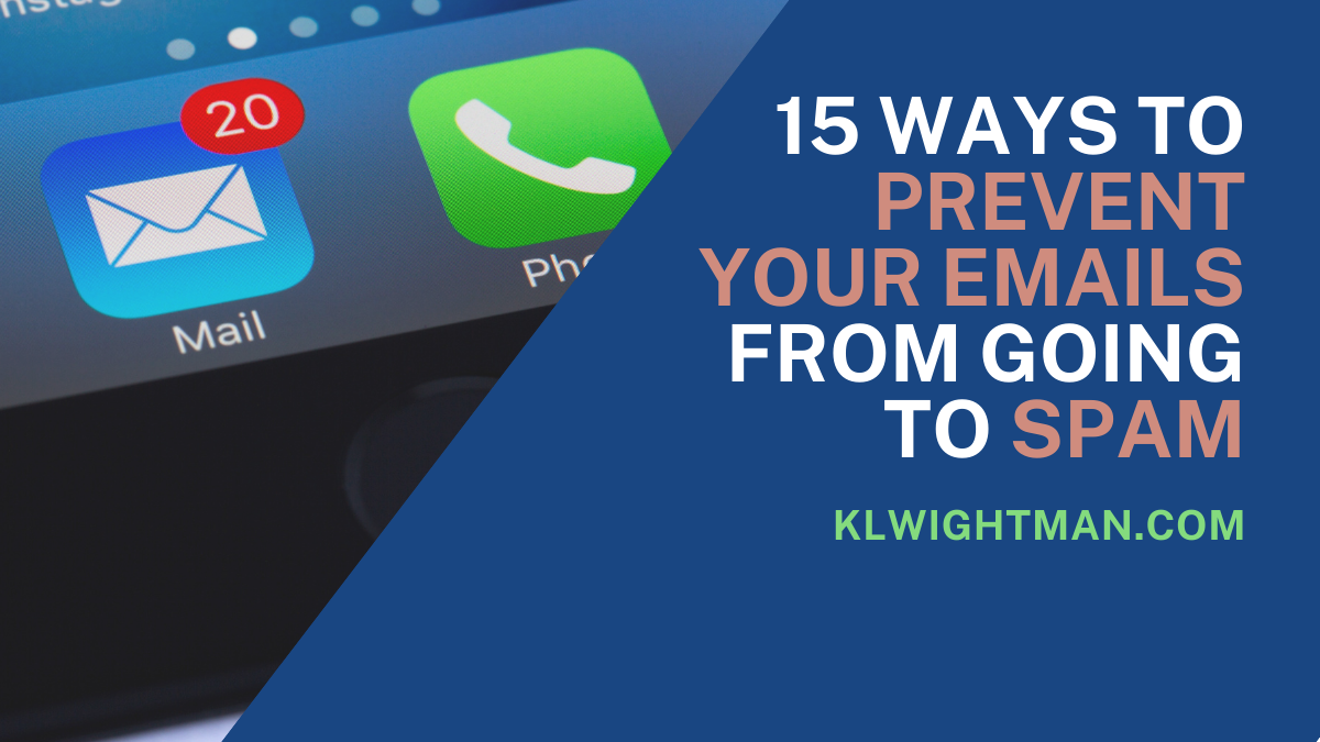 15 Ways to Prevent Your Emails from Going to Spam