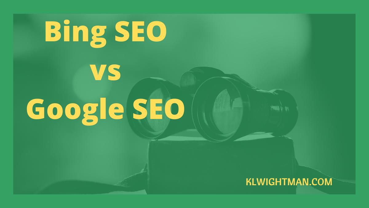 Bing SEO vs Google SEO