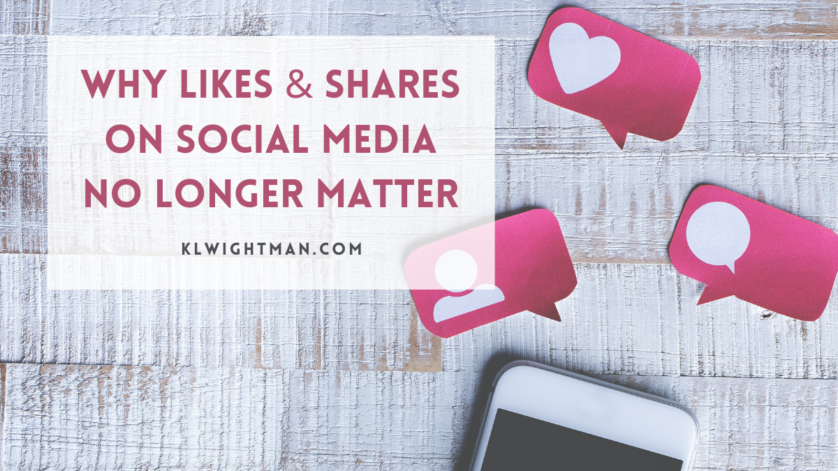 Why Likes & Shares on Social Media No Longer Matter