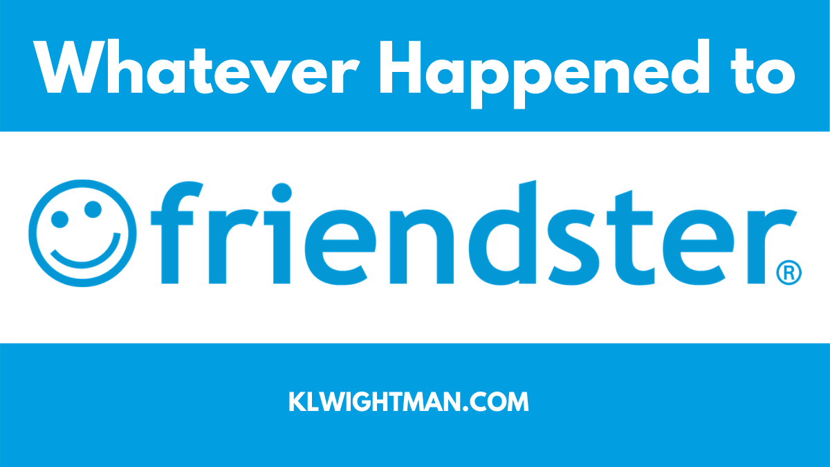 Whatever Happened to Friendster?