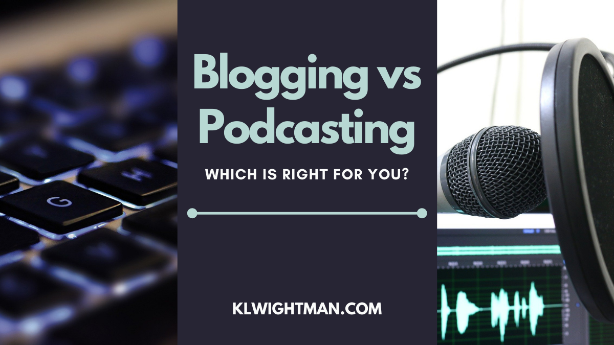 Blogging vs Podcasting: Which is Right for You?